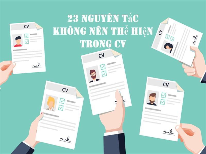 23 nguyên tắc không nên thể hiện trong CV