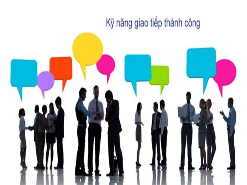Tầm quan trọng của kỹ năng giao tiếp