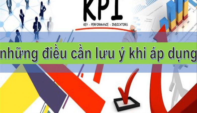 Hệ thống KPI và những điều cần lưu ý khi áp dụng
